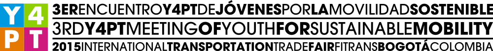 3th Y4PT Meeting of Youth for Sustainable Mobility - Bogotá 2015
