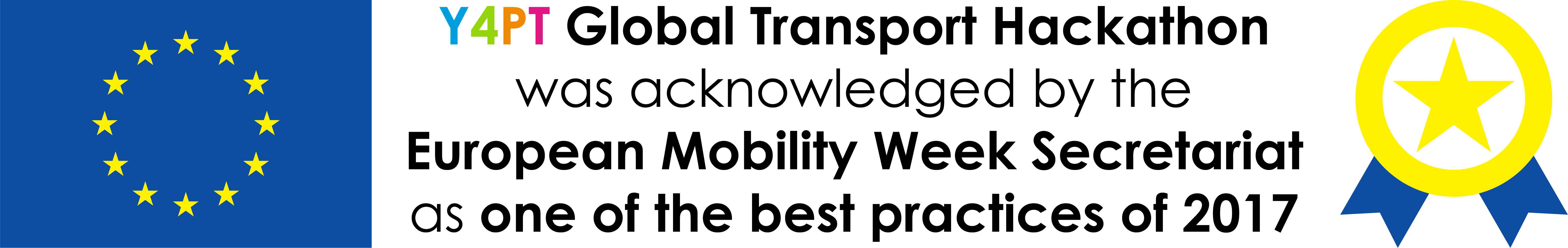 Y4PT Global Transport Hackathon series was acknowledged by the European Mobility Week Secretariat as one of the best practices of 2017
